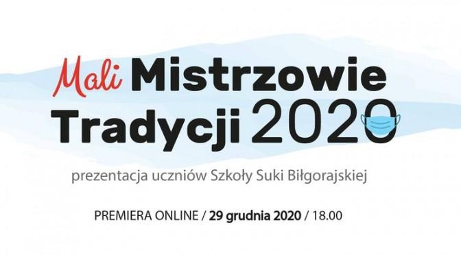 Mali Mistrzowie Tradycji 2020 – prezentacja online